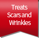 Treats Scars and Wrinkles